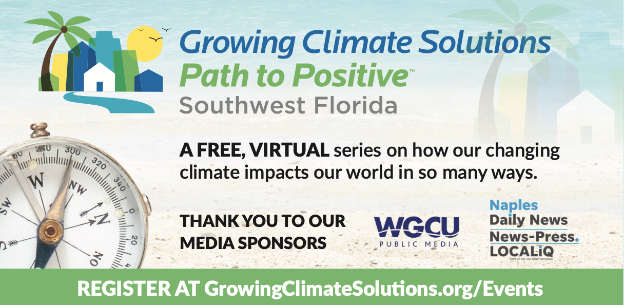 How the SWFL Climate Compass Series, Local Media and You Can Catalyze a Public Dialogue on Climate