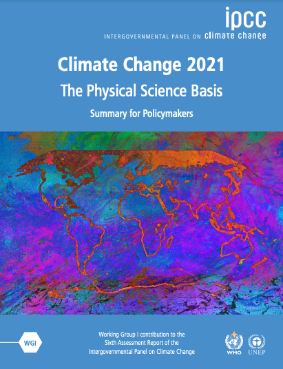 The IPCC 6th Assessment Report: the Truth, Plain and Not So Simple